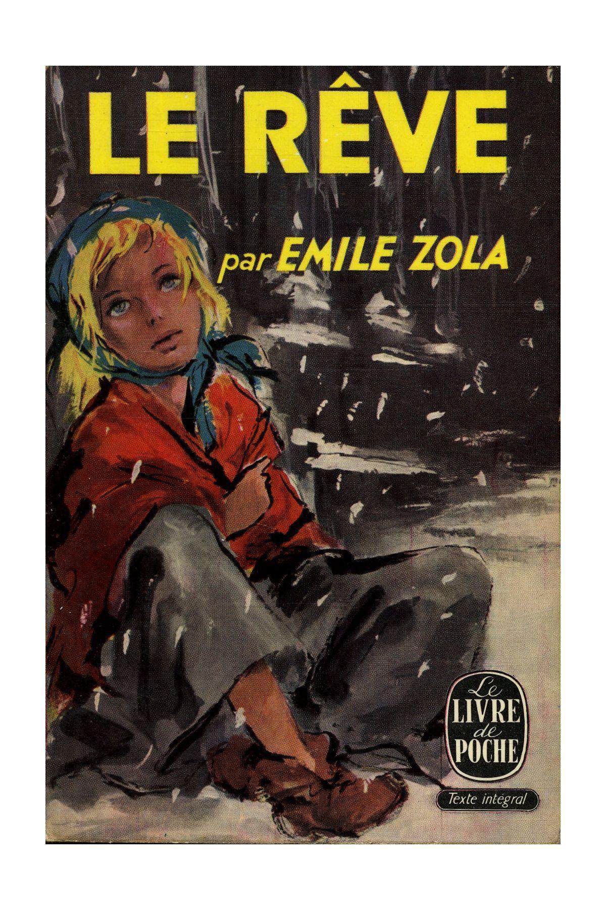 Le Reve Emile Zola Le Livre De Poche Texte Integral