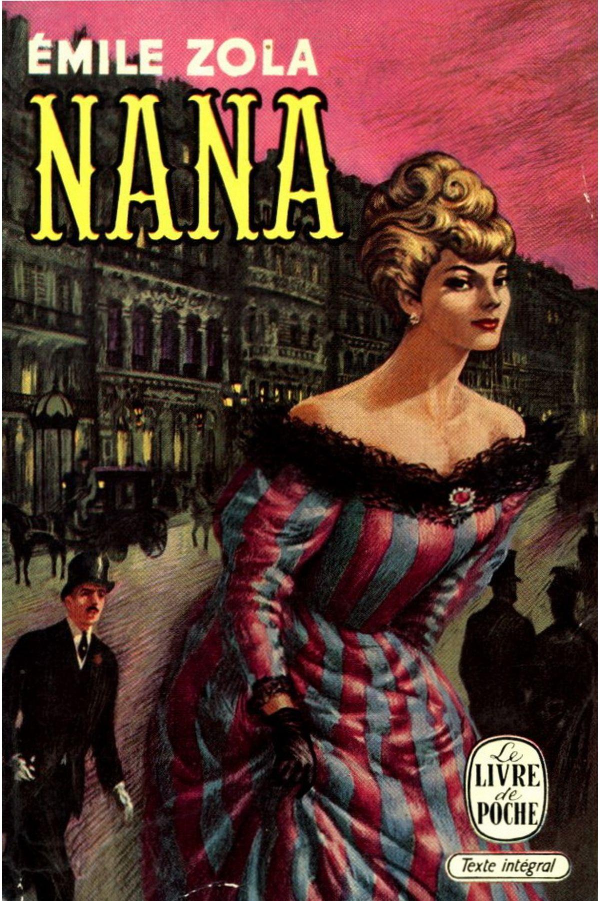 Nana Emile Zola Le Livre De Poche 1961