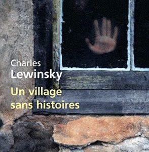 Un village sans histoires – Charles Lewinsky – Le livre de poche –