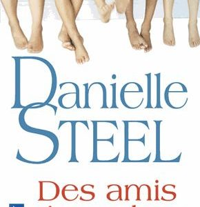Des amis si proches – Danielle Stell – Pocket
