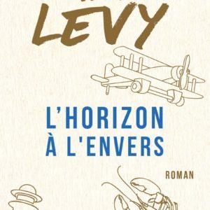 L'horizon à l'envers – Marc Levy – Pocket –