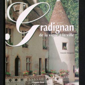 Gradignan, de la ville à la vigne – Francine Musquère – Éditions Aubéron –