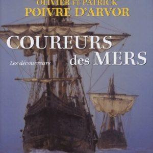 Coureurs des mers – Les découvreurs – Olivier et Patrick Poivre D'Arvor – Mengès Place des Victoires –