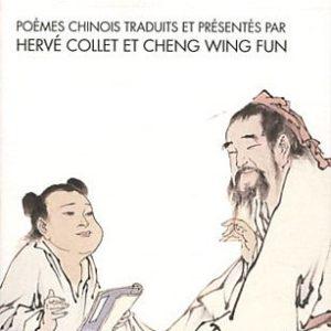 L'art de vivre du Tao – Poèmes chinois traduits et présentés par Hervé Collet et Ching Wing Fun – Spiritualités vivantes – Albin Michel –