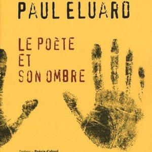 Le poète et son ombre – Paul Éluard – Éditions Seghers – Poésie d'abord –