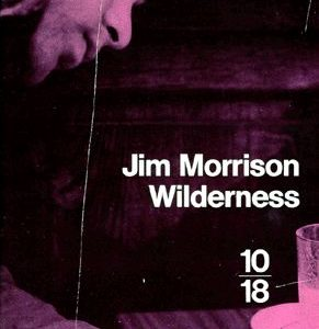 Wilderness – Jim Morrison – Collection 10/18
