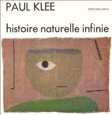 Paul Klee – Histoire naturelle infinie – Écrits sur l'Art/II – Éditions Dessain & Tolra –