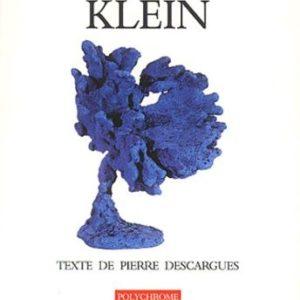 Yves Klein – Texte de Pierre Descargues – Polychrome – Ides et Calendes –