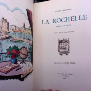 La Rochelle Ville Océane – Marcel Delafosse – Préface de F. de Vaux de Foletier – Aquarelles de Louis Suire – A la Rose des Vents – La Rochelle 1953 –