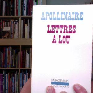 Lettres À Lou – Apollinaire – L'imaginaire Gallimard –