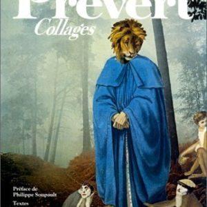 Jacques Prévert – Collages – Préface de Philippe Soupault – Textes d'André Pozner – Éditions Gallimard –
