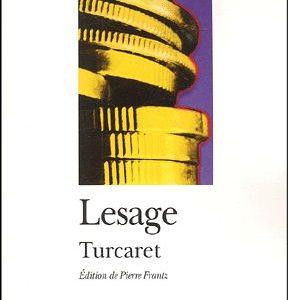 Alain-René Lesage – Turcaret -Édition de Pierre Frantz – Folio Théâtre – Texte intégral –