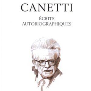 Elias Canetti – Écrits autobiographiques – La Pochothèque – Albin Michel –