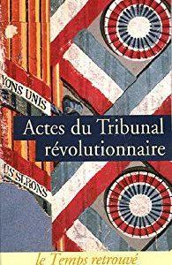 Actes du tribunal révolutionnaire – Gérard Walter – Mercure de France