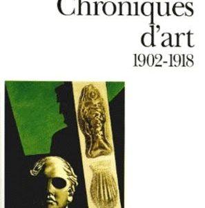 Apollinaire – Chroniques d'art 1902-1918 – Folio essais –