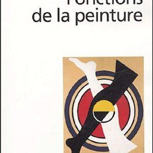 Fonctions de la peinture – Fernand Léger – Folio essais –