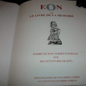 EON… Poèmes Jean-Albert Gueneguan – Sculptures Kito – Photos Jean-Pierre Corbel –