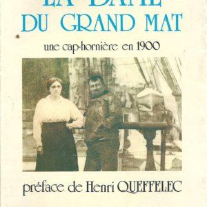 La Dame Du Grand Mât – Une cap-ornière en 1900 – collection «des hommes de la mer» – Yves Salmon éditeur –