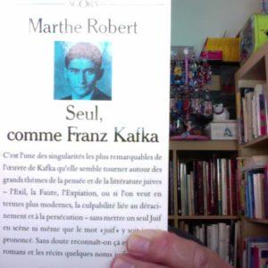 Seul, comme Franz Kafka – Marthe Robert – Agora – Presses Pocket –