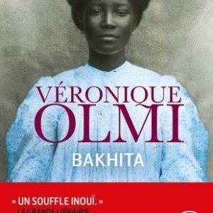 Bakhita – Véronique Olmi – Le livre de poche –