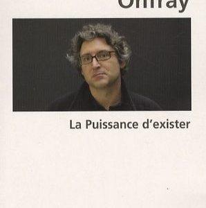 La puissance d'exister – Michel Onfray – Biblio essais – Le livre de poche –