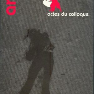 Art & Anarchie : Actes du colloque – Éditions Via Valeriano/La vache folle