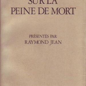 Écrits de Victor Hugo sur la peine de mort – présentés par Raymond Jean – Collection espace-temps – Éditions Actes/Sud