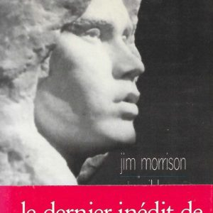 Jim Morrison – Wilderness – Christian Bourgois éditeur –