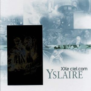 XXe ciel.com – Yslaire – Coffret 4 volumes – Les Humanoïdes Associés – + plaque Métal
