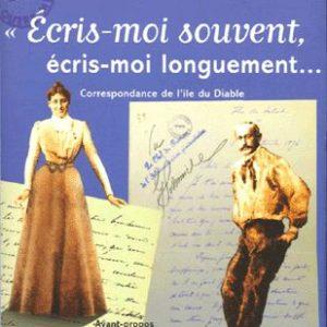 «Écris-moi souvent, écris-moi longuement… Alfred et Lucie Dreyfus – Édition établie par Vincent Duclert – Avant propos de Michelle Perrot – Mille et une nuits –