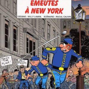 Les Tuniques Bleues n° 45 : Émeutes à New-York – Lambil/Cauvin – Éditions Dupuis – E.O. 2002 –