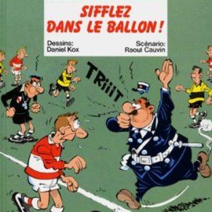L'agent 212 n° 11 : Sifflez dans le ballon ! – Daniel Kox/Raoul Cauvin – Éditions Dupuis –