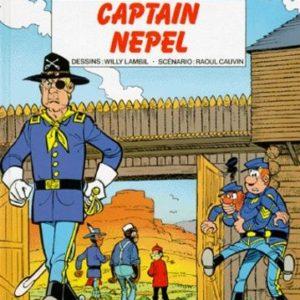 Les Tuniques Bleues n° 35 : Captain Nepel – Lambil/Cauvin – Éditions Dupuis – E.O. 1993 –