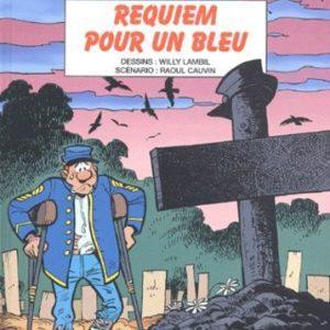 Les Tuniques Bleues n° 46 : Requiem pour un bleu – Lambil/Cauvin – Éditions Dupuis – E.O. 2003 –