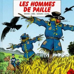 Les Tuniques Bleues n° 40 : Les hommes de paille – Lambil/Cauvin – Éditions Dupuis – E.O. 1998 –