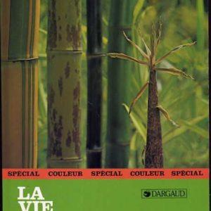 Les Bambous – Yves Crouzet – La vie en vert – Rustica – Éditions Dargaud –