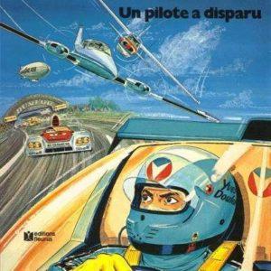 Michel Vaillant n° 36 : Un pilote a disparu – Jean Graton – Éditions Fleurus – E.O. 1980 –