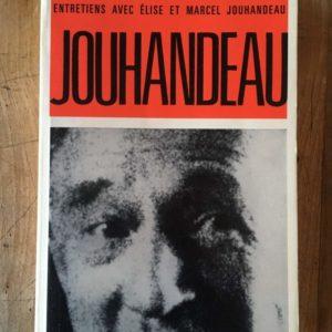 Entretiens avec Élise et Marcel Jouhandeau – Jacques Danon – Éditions Pierre Belfond – 1966 –