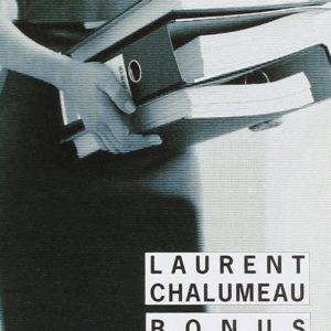 Bonus – Laurent Chalumeau – Rivages/Noir –
