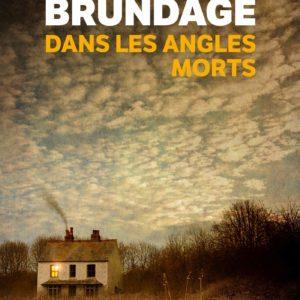 Dans les angles morts – Elizabeth Brundage – Le livre de poche – Prix des lecteurs sélection 2019 –