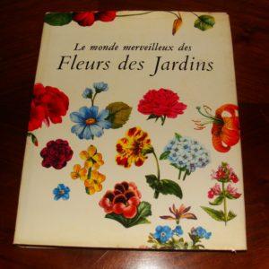 Le monde merveilleux des fleurs de mon jardin – texte de Matthias Hermann – Gravures de Dürer, Redouté, Daffinger et divers artistes – Éditions Solar –