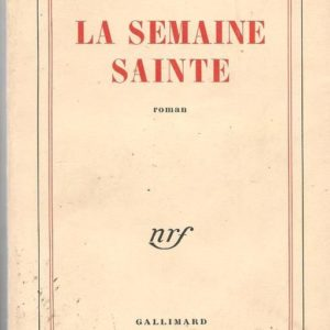 La Semaine Sainte – Aragon – NRF – Gallimard – 1961 –