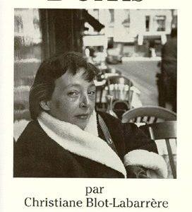 Marguerite Duras – par Christiane Blot-Labarrère – Les Contemporains – Éditions du Seuil –