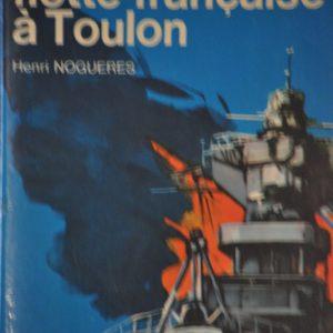 Le suicide de la flotte française à Toulon – Henri Nogueres – J'ai lu aventure – 1966 –