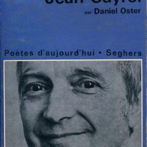 Jean Cayrol par Daniel Oster – Poètes d'aujourd'hui – Éditions Seghers –
