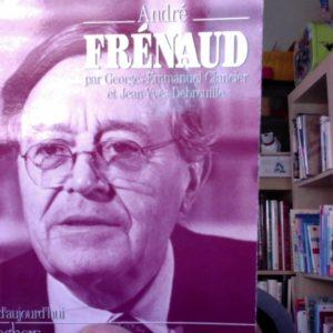 André Frénaud par Georges Emmanuel Clancier et Jean-Yves Debreuille – Poètes d'aujourd'hui – Éditions Seghers –