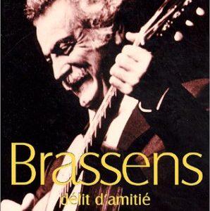 Brassens – Délit d'amitié – Louis Nucéra – Préface de Bernard Morlino – L'Archipel –
