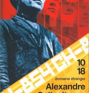 Une journée d'Ivan Denissovitch – Alexandre Soljenitsyne – 10/18
