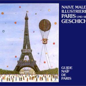 Guide naïf de Paris avec la collaboration de Mathilde Hager pour les promenades dans Paris – Éditions Hervas -bilingue Français/Allemand