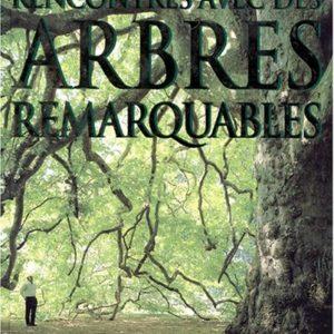Rencontres avec des arbres remarquables – Thomas Pakenham – JC Lattès –